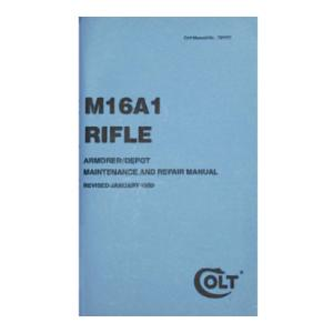 M16A1 Rifle Colt Manual