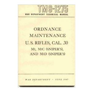 .30 Cal. US Rifles (Ordnance Maintenance) Manual