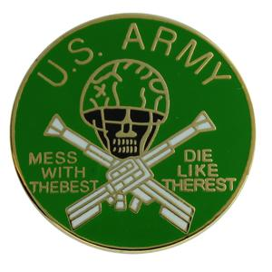 Army Mess with The Best Pin