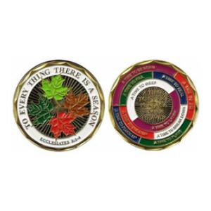 To Everthing There is a Season (Ecclesiastes 3:1-4) Challenge Coin