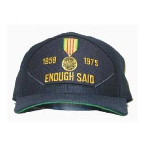 1959 - 1975 Enough Said Cap with Vietnam Service Medal