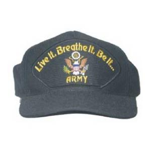 Live it. Breathe It. Be it... Army Cap (Black)