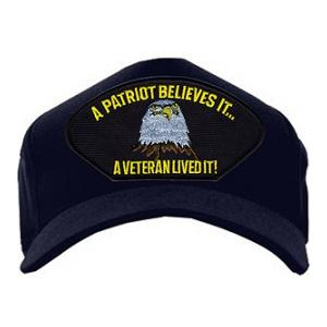 A Patriot Believes It, A Veteran Lived It Cap (Dark Navy)