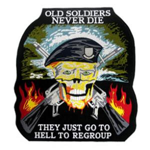Old Soldiers Never Die (Back Patch)   Flying Tigers Surplus