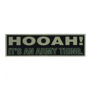 HOOAH It's an Army Thing Bumper Sticker