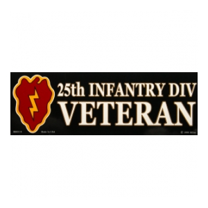 25rd Infantry Division Proudly Served Bumper Sticker