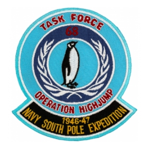 Task Force 68 Operation High Jump 1946-47 Navy South Pole Expedition Patch