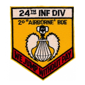 24th Infantry Division 2nd Airborne Brigade Patch (We Jump Without Pay)