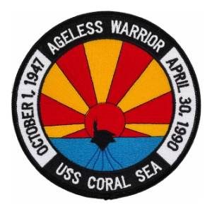 USS Coral Sea  CV-43 Ageless Warrior Patch
