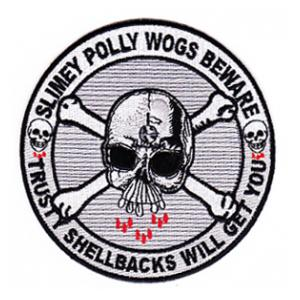 Slimey Polly Wogs Beware, Trusty Shellbacks Will Get You Patch