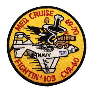 Navy Fighter Squadron VF-103 Fightin' 103 CVA-60 Med. Cruise 69-70 Patch