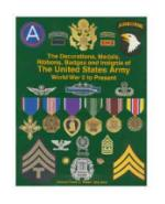 US Army  Decorations, Medals, Badges & Insignia
