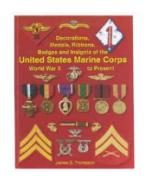 US Marine Corps Decorations, Medals, Ribbons & Insignia