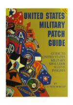 American Military Patch Guide (Soft Cover)
