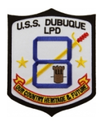 USS Dubuque LPD-8 Ship Patch