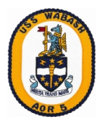 USS Wabash AOR-5 Ship Patch
