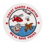 Coast Guard Aviation (We'll Save Yours) Patch